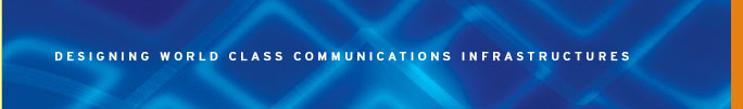 designing world class communicatins infrastructures